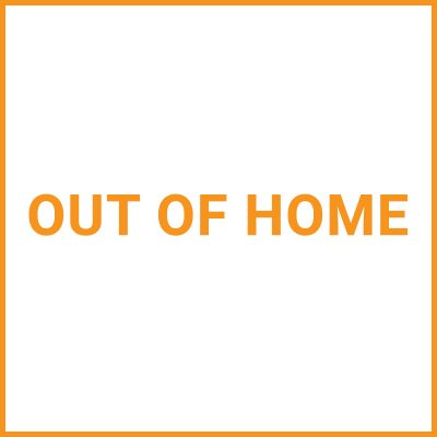 Out of home